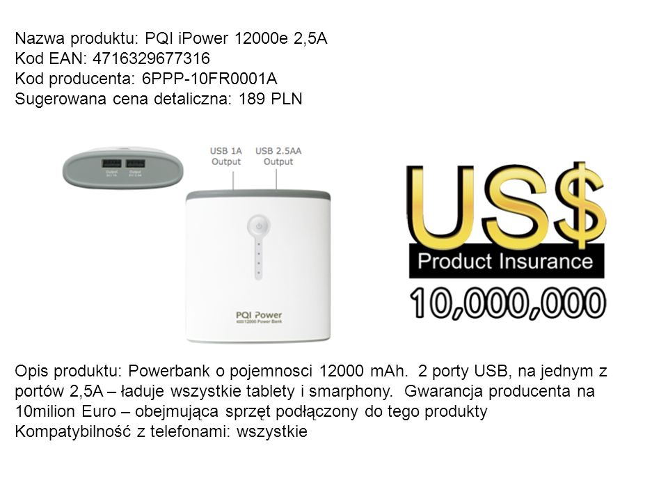 Nazwa produktu: PQI iPower 12000e 2,5A