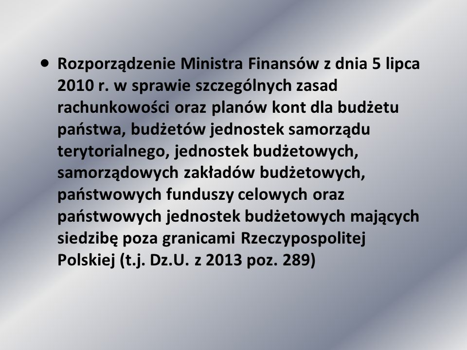 ·. Rozporządzenie Ministra Finansów z dnia 5 lipca 2010 r