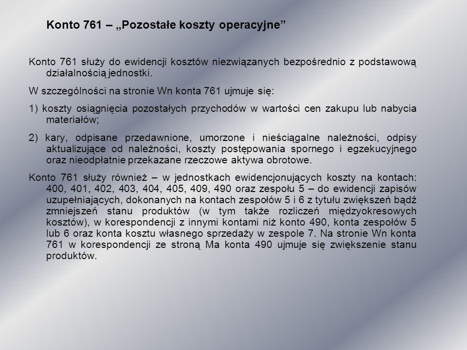 """Konto 761 – """"Pozostałe koszty operacyjne"""