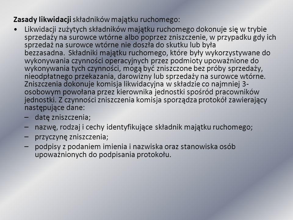 Zasady likwidacji składników majątku ruchomego: