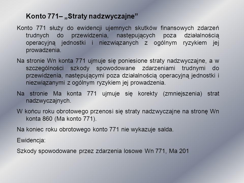 """Konto 771– """"Straty nadzwyczajne"""