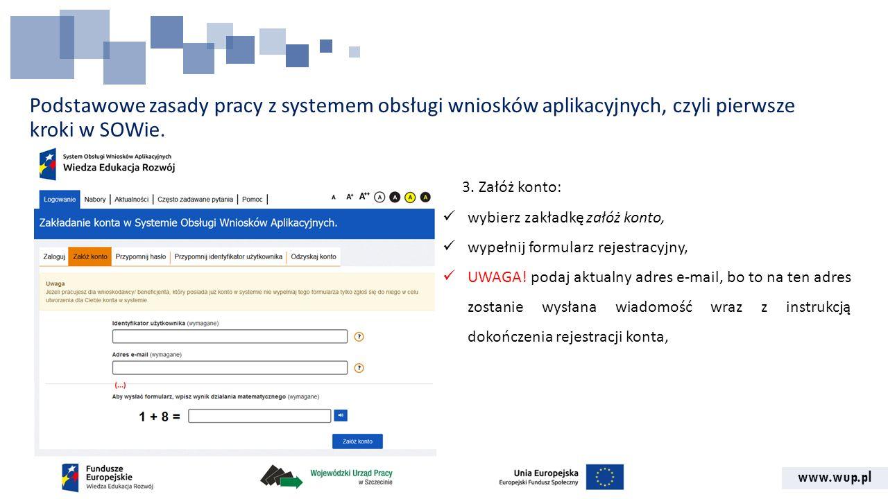 Podstawowe zasady pracy z systemem obsługi wniosków aplikacyjnych, czyli pierwsze kroki w SOWie.