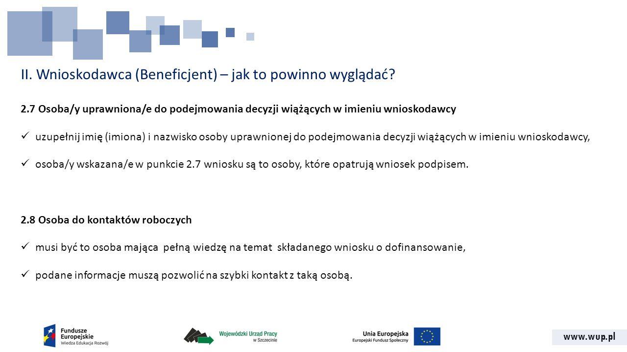 II. Wnioskodawca (Beneficjent) – jak to powinno wyglądać
