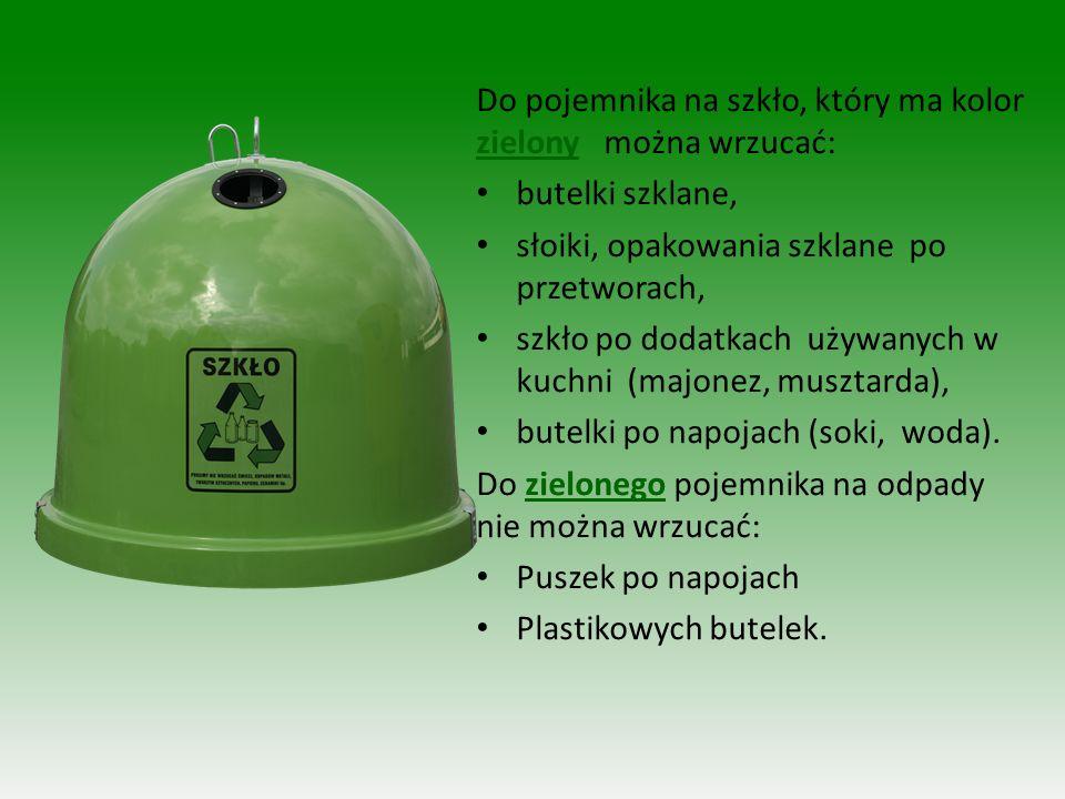 Do pojemnika na szkło, który ma kolor zielony można wrzucać: