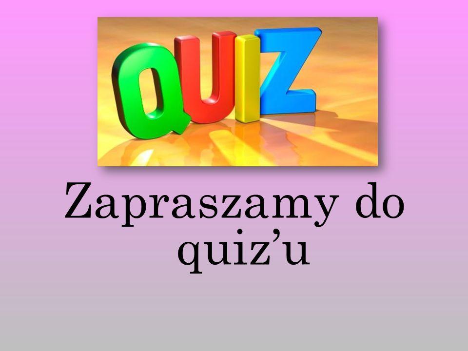 Zapraszamy do quiz'u