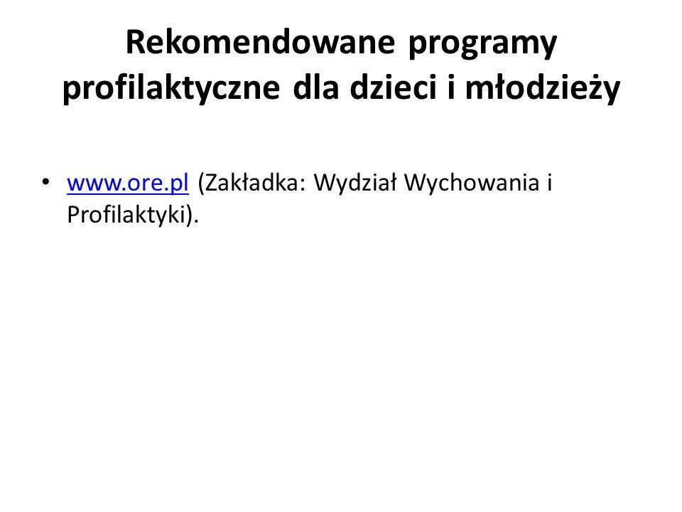 Rekomendowane programy profilaktyczne dla dzieci i młodzieży