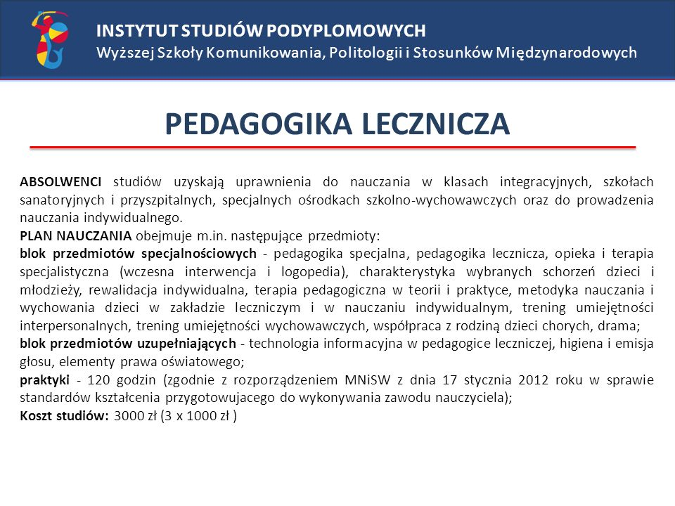 PEDAGOGIKA LECZNICZA INSTYTUT STUDIÓW PODYPLOMOWYCH