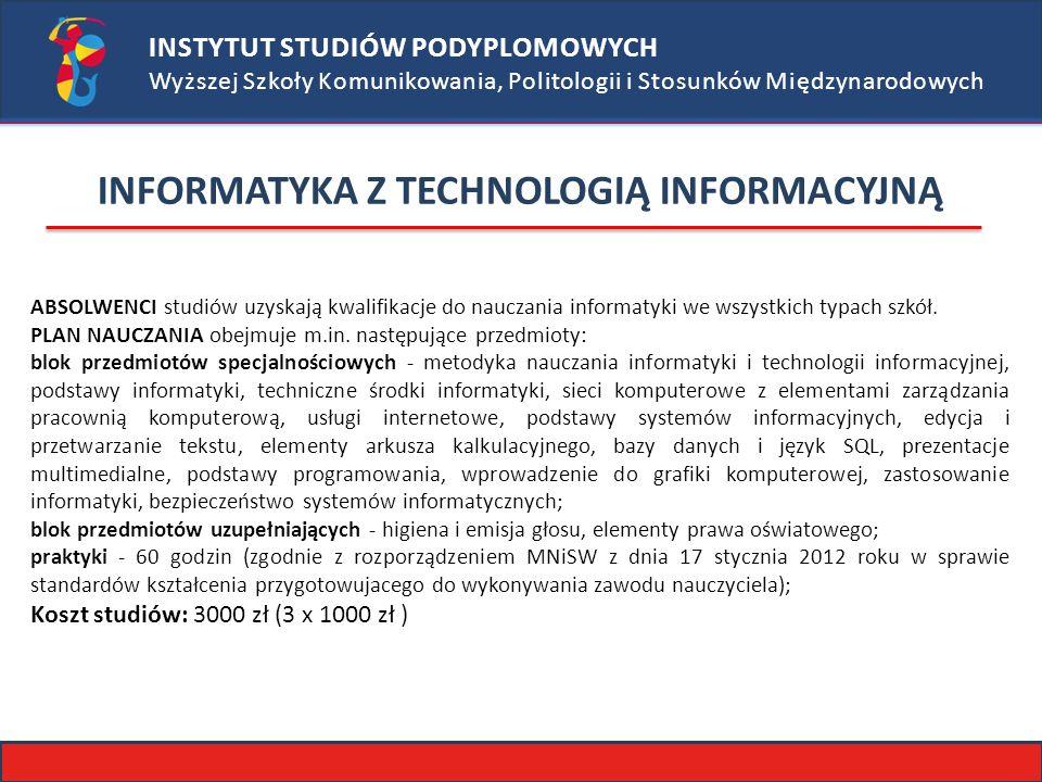 INFORMATYKA Z TECHNOLOGIĄ INFORMACYJNĄ