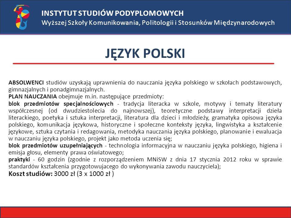 JĘZYK POLSKI INSTYTUT STUDIÓW PODYPLOMOWYCH