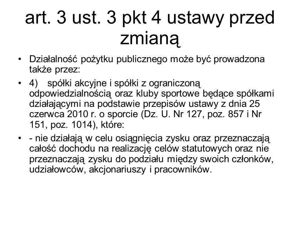 art. 3 ust. 3 pkt 4 ustawy przed zmianą