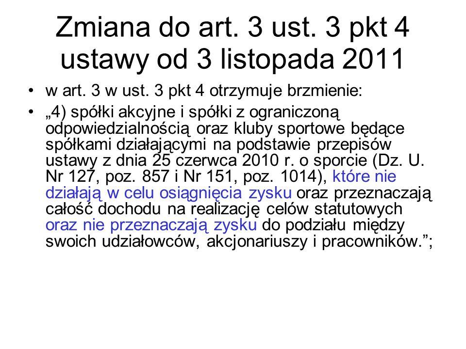 Zmiana do art. 3 ust. 3 pkt 4 ustawy od 3 listopada 2011