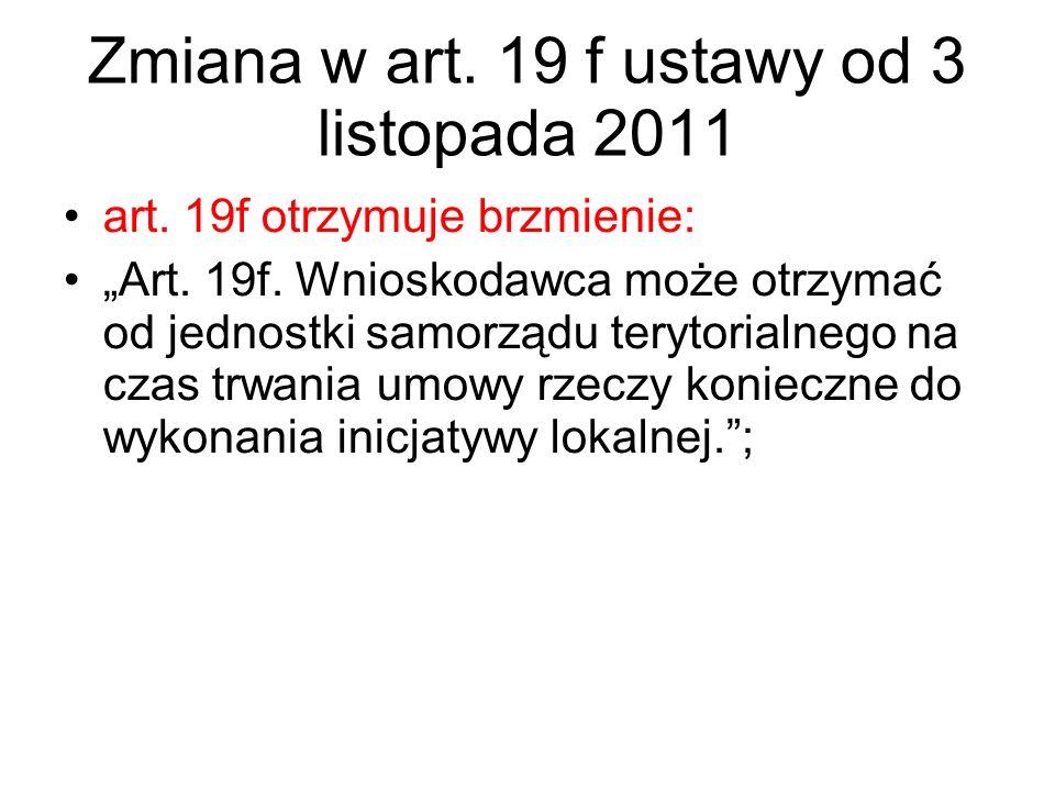 Zmiana w art. 19 f ustawy od 3 listopada 2011
