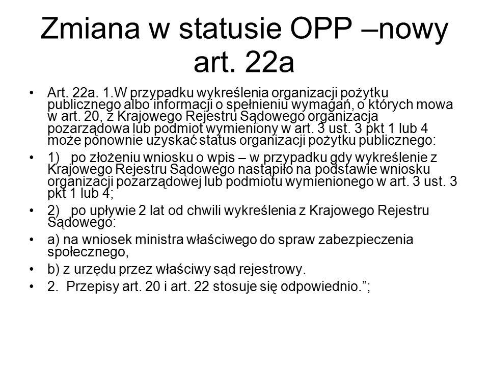 Zmiana w statusie OPP –nowy art. 22a