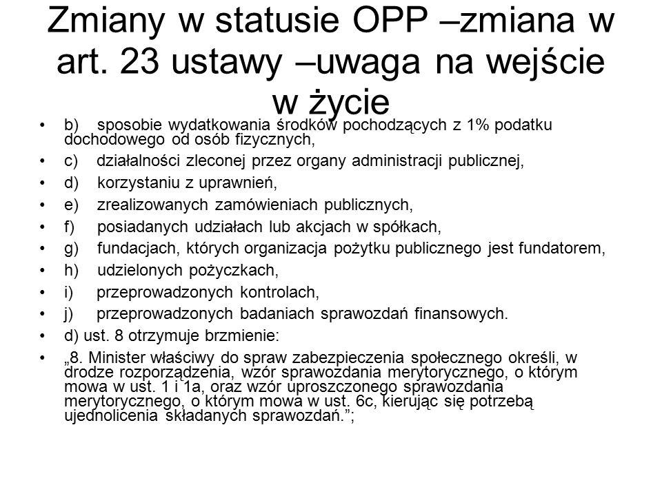 Zmiany w statusie OPP –zmiana w art