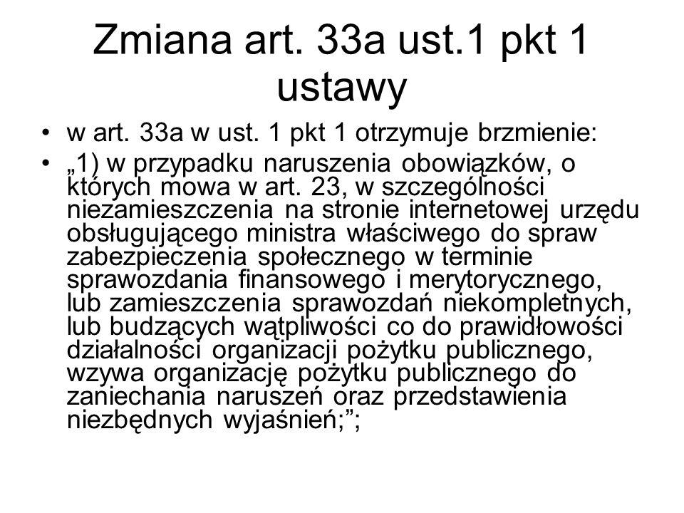 Zmiana art. 33a ust.1 pkt 1 ustawy