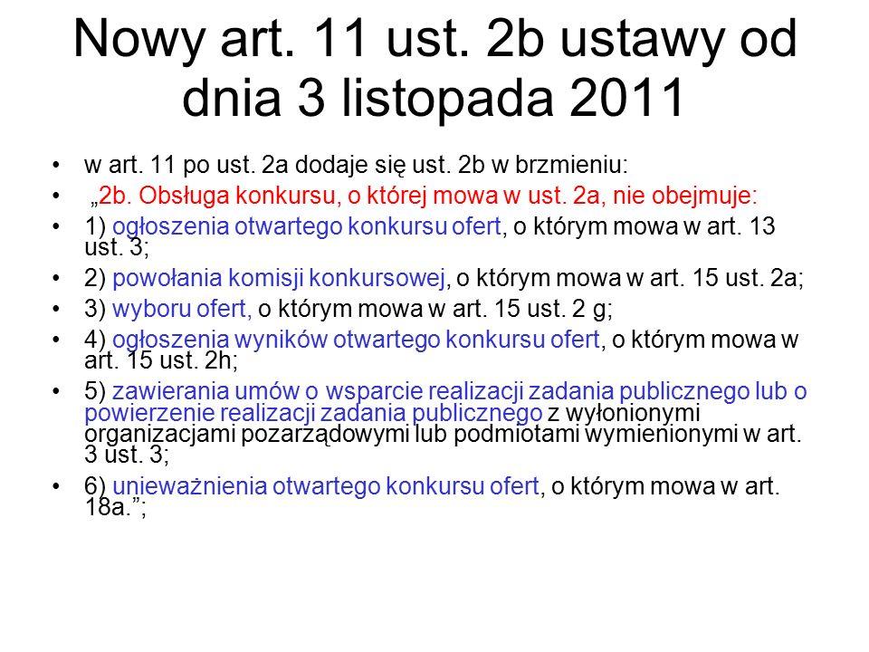 Nowy art. 11 ust. 2b ustawy od dnia 3 listopada 2011