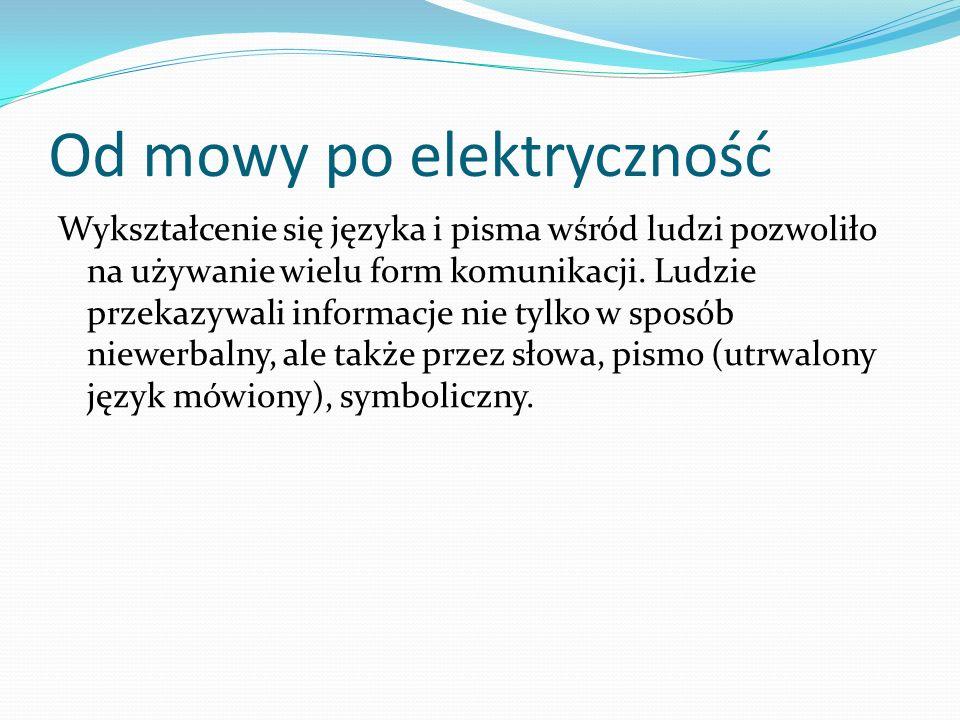 Od mowy po elektryczność