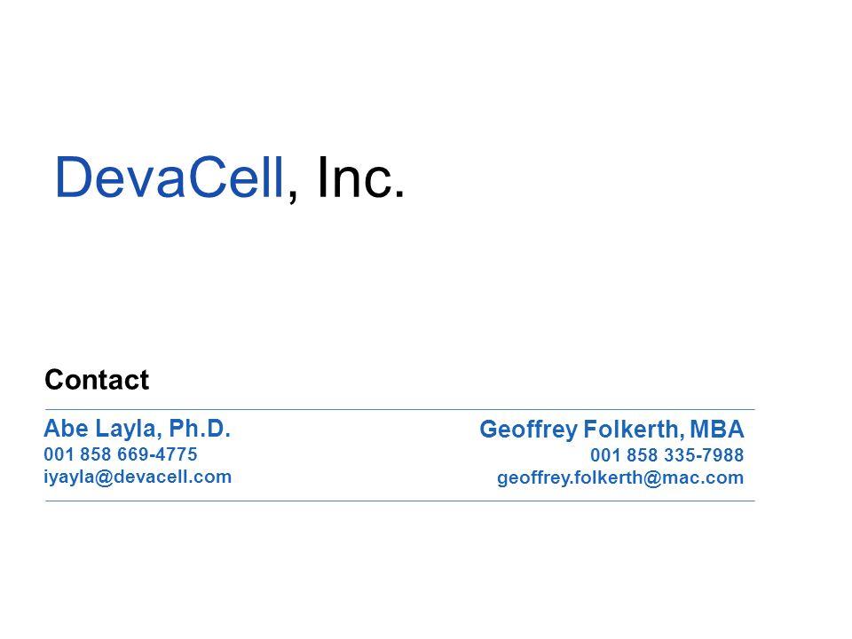 Abe Layla, Ph.D. 001 858 669-4775 iyayla@devacell.com