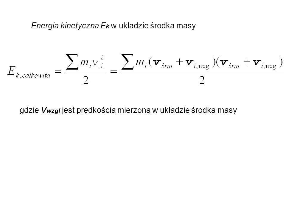 Energia kinetyczna Ek w układzie środka masy