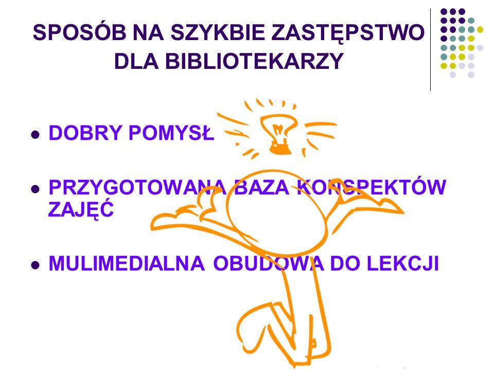 SPOSÓB NA SZYKBIE ZASTĘPSTWO DLA BIBLIOTEKARZY