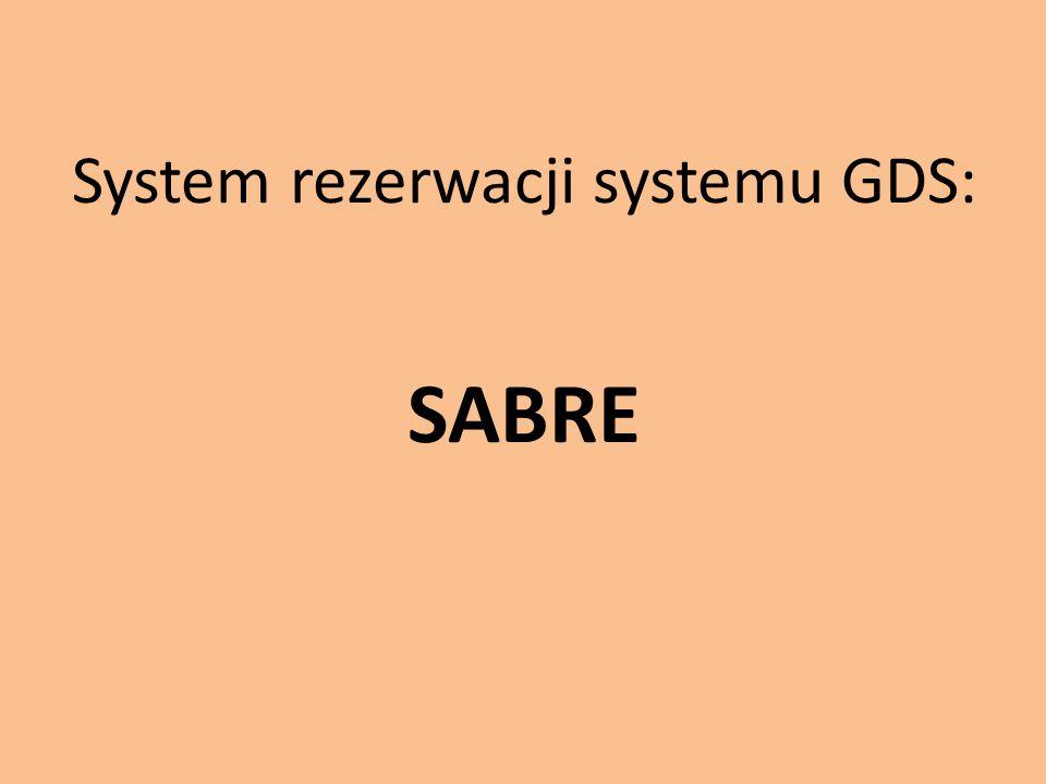 System rezerwacji systemu GDS: SABRE