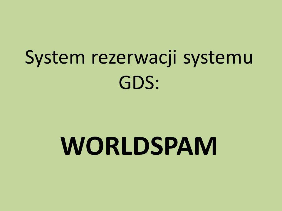 System rezerwacji systemu GDS: WORLDSPAM