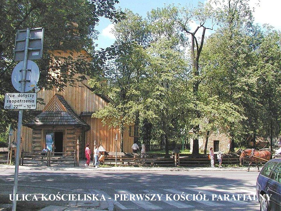 ULICA KOŚCIELISKA - PIERWSZY KOŚCIÓŁ PARAFIALNY