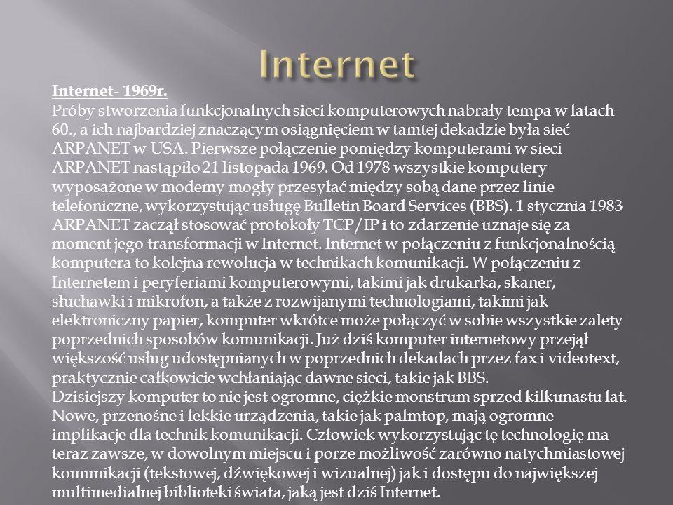 Internet Internet- 1969r.
