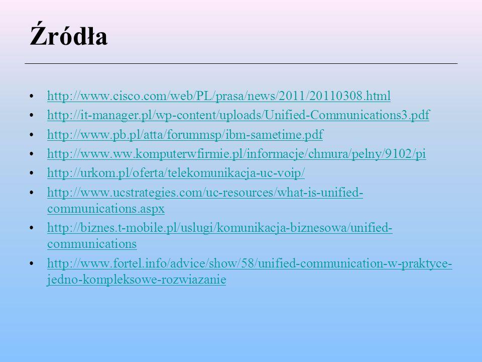 Źródła http://www.cisco.com/web/PL/prasa/news/2011/20110308.html