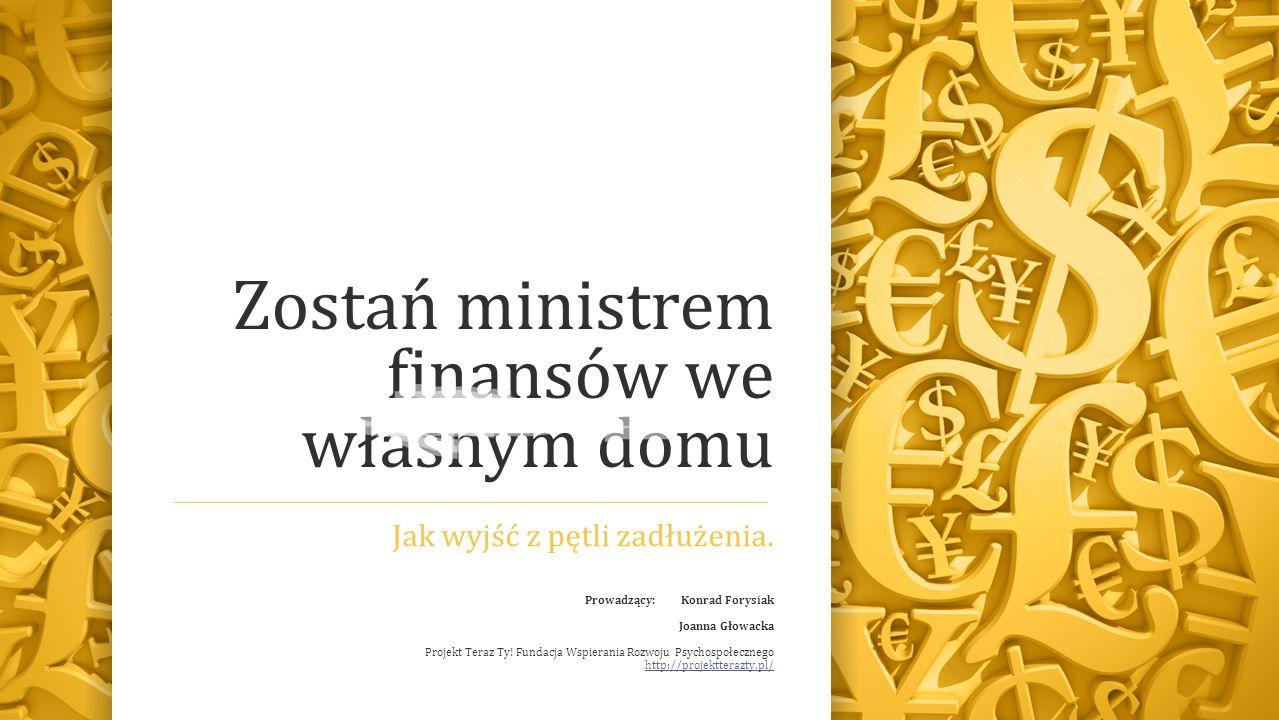 Zostań ministrem finansów we własnym domu