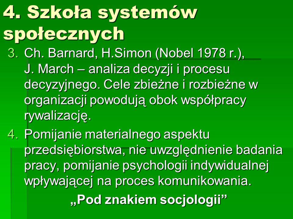 4. Szkoła systemów społecznych