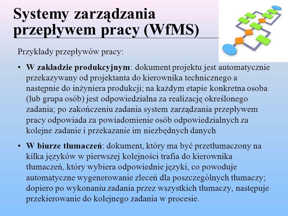 Systemy zarządzania przepływem pracy (WfMS)