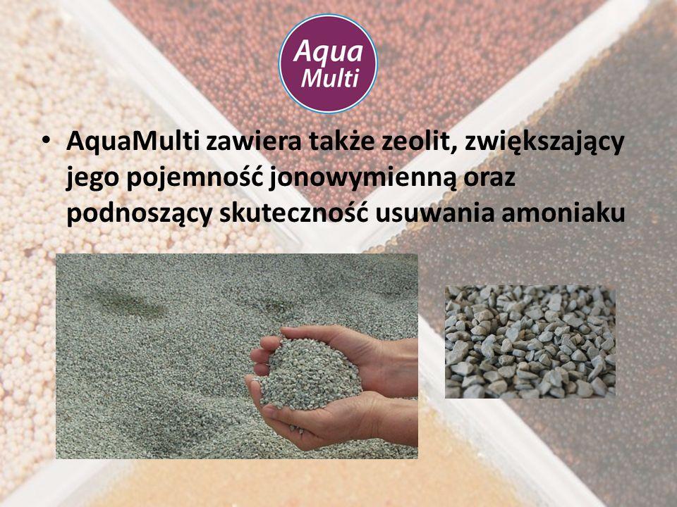 AquaMulti zawiera także zeolit, zwiększający jego pojemność jonowymienną oraz podnoszący skuteczność usuwania amoniaku