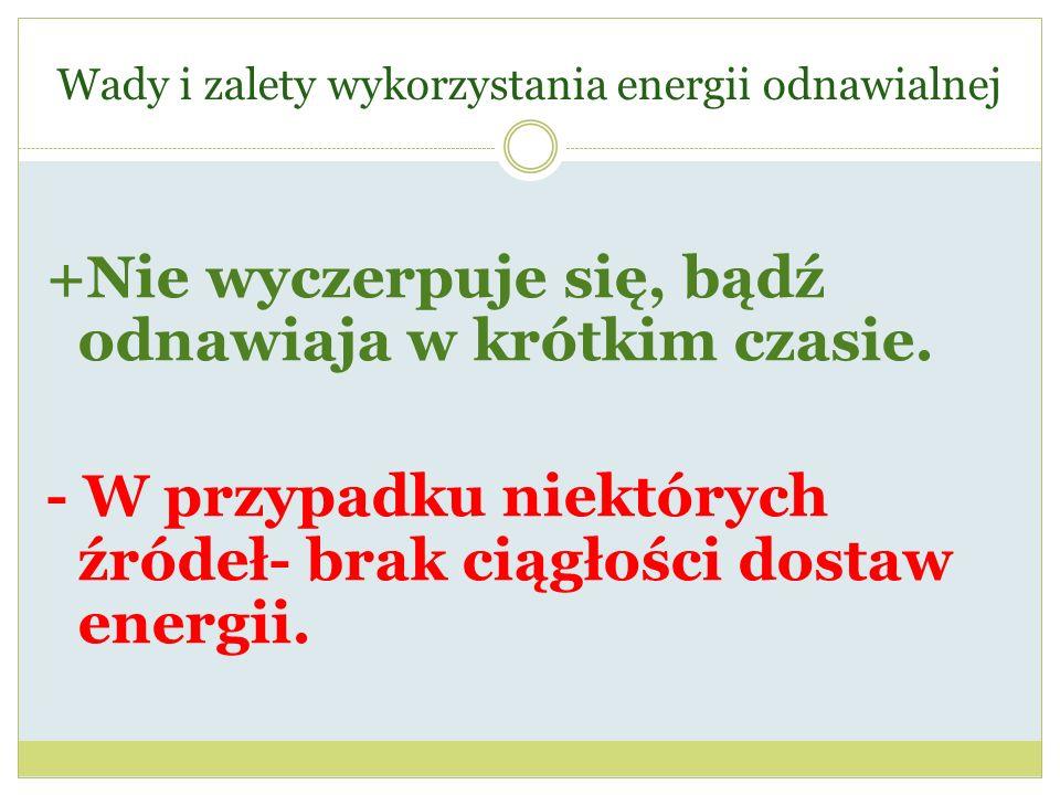 Wady i zalety wykorzystania energii odnawialnej