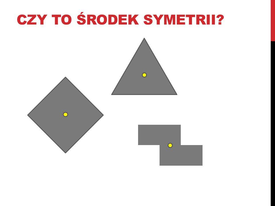 czy to środek symetrii