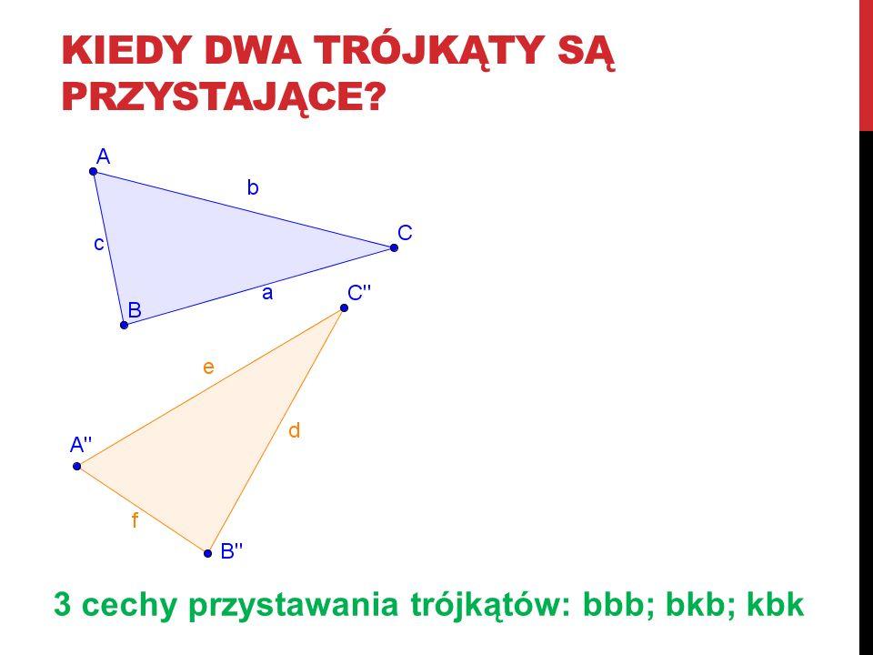 kiedy dwa trójkąty są przystające