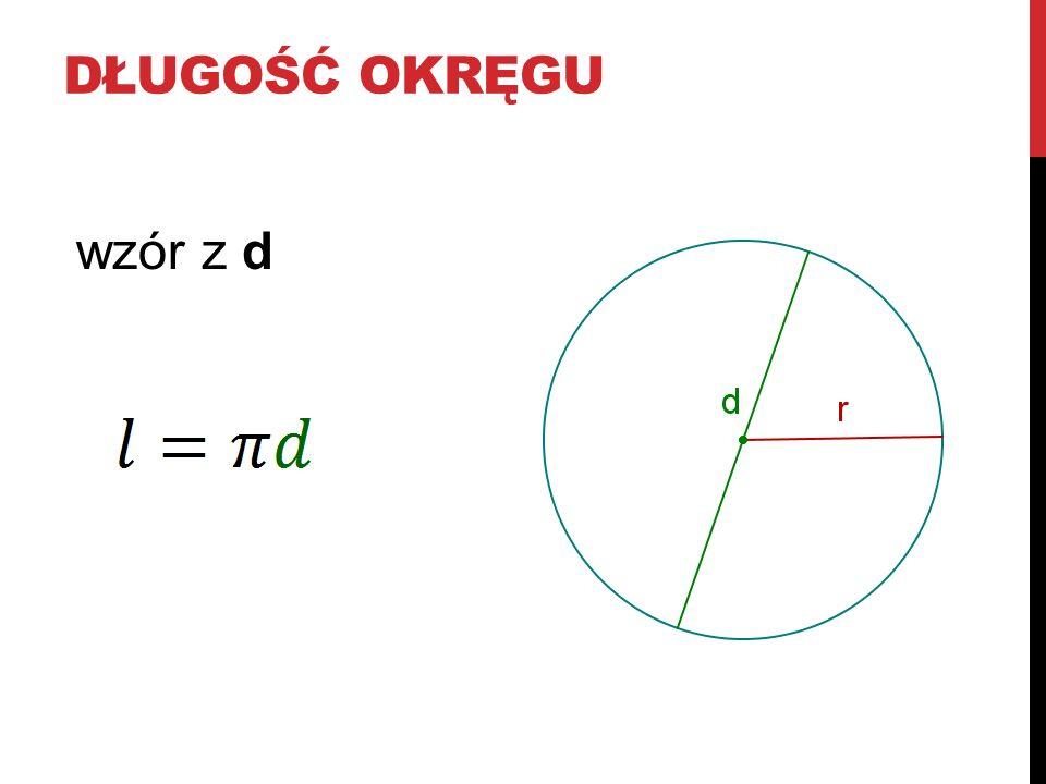 Długość okręgu wzór z d