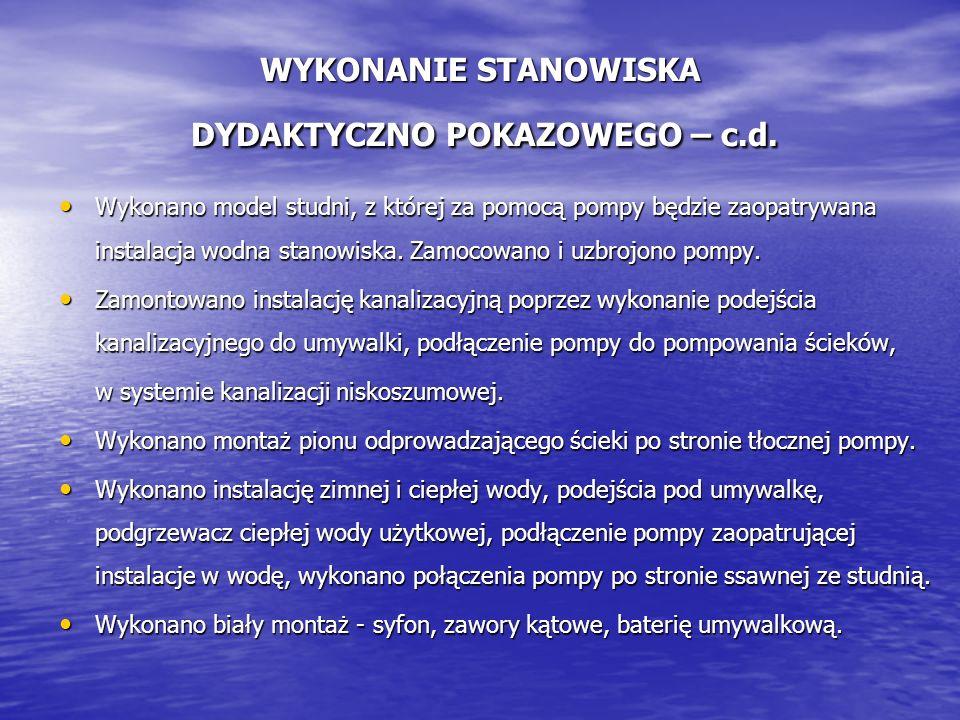 WYKONANIE STANOWISKA DYDAKTYCZNO POKAZOWEGO – c.d.