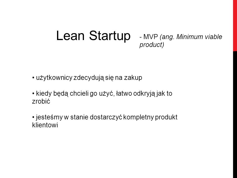 Lean Startup - MVP (ang. Minimum viable product)