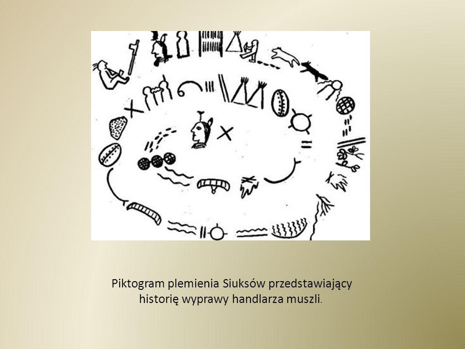 Piktogram plemienia Siuksów przedstawiający historię wyprawy handlarza muszli.