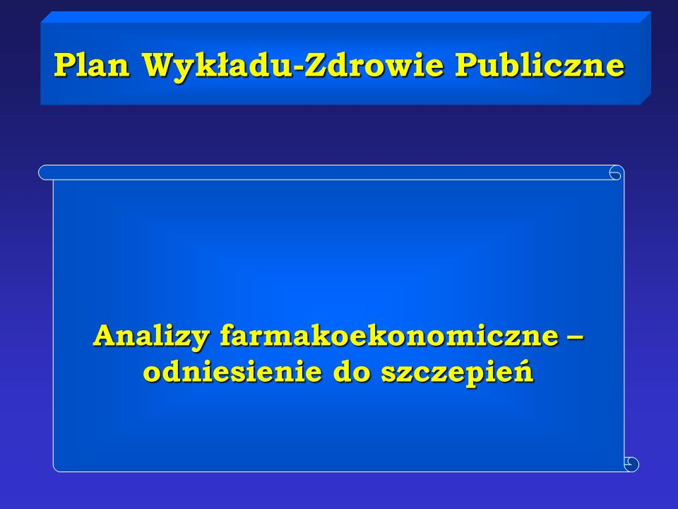 Plan Wykładu-Zdrowie Publiczne