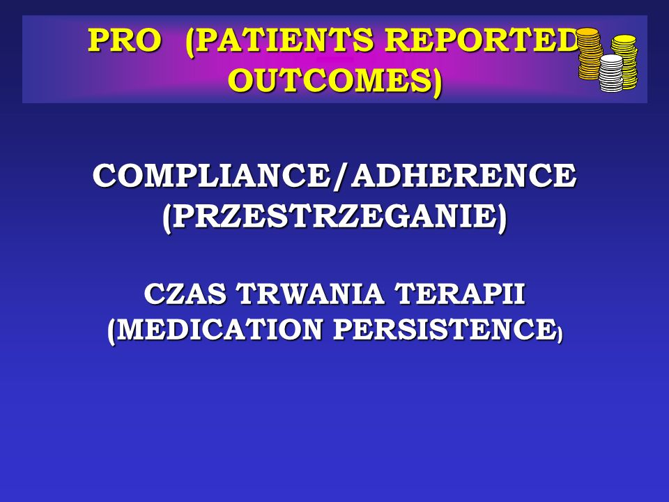 PRO (PATIENTS REPORTED OUTCOMES)
