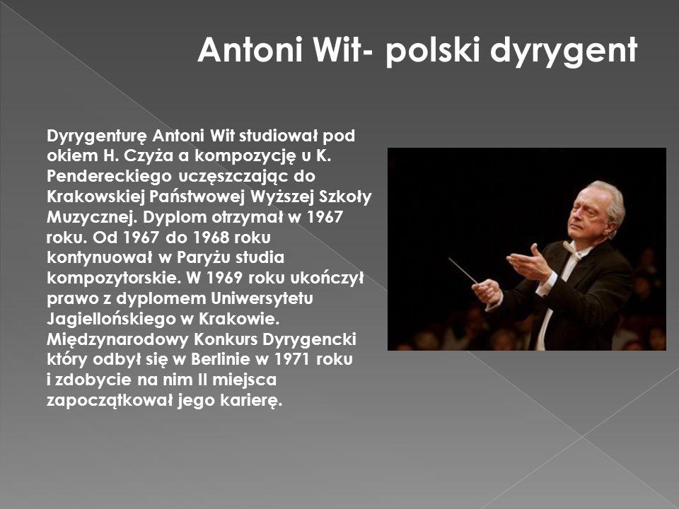 Antoni Wit- polski dyrygent