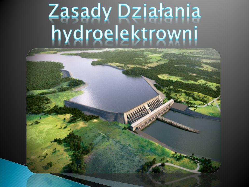 Zasady Działania hydroelektrowni