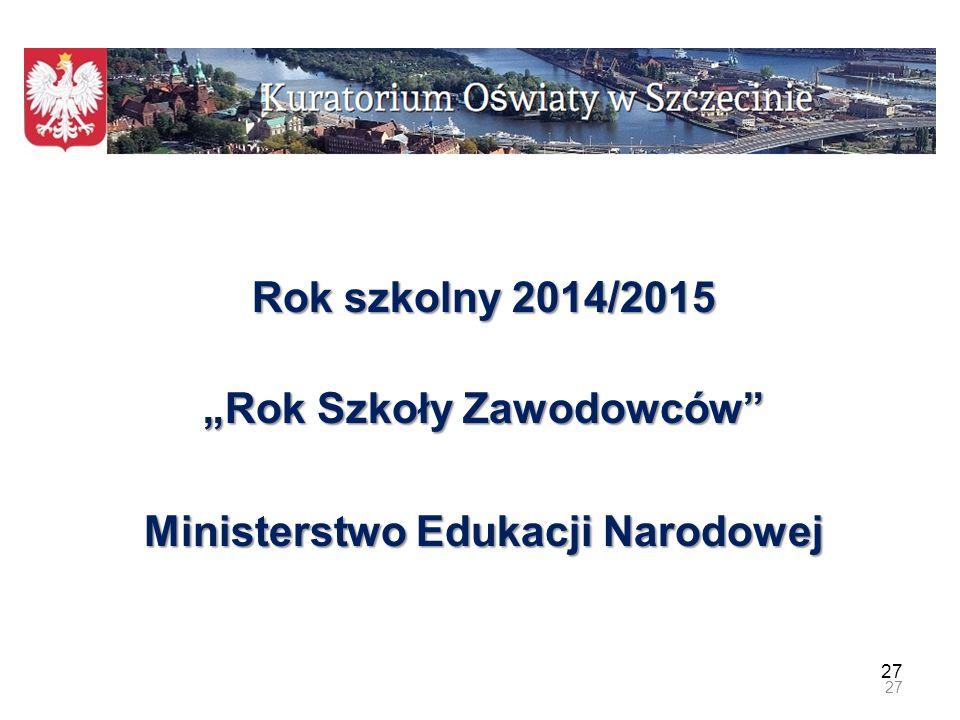 """""""Rok Szkoły Zawodowców Ministerstwo Edukacji Narodowej"""
