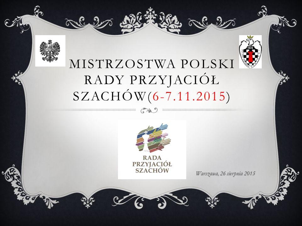 Mistrzostwa Polski Rady Przyjaciół Szachów(6-7.11.2015)