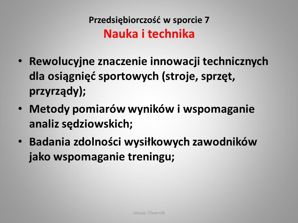 Przedsiębiorczość w sporcie 7 Nauka i technika