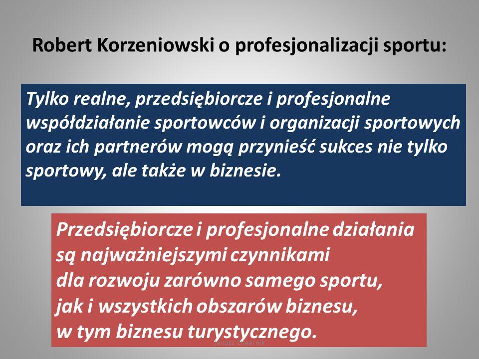 Robert Korzeniowski o profesjonalizacji sportu: