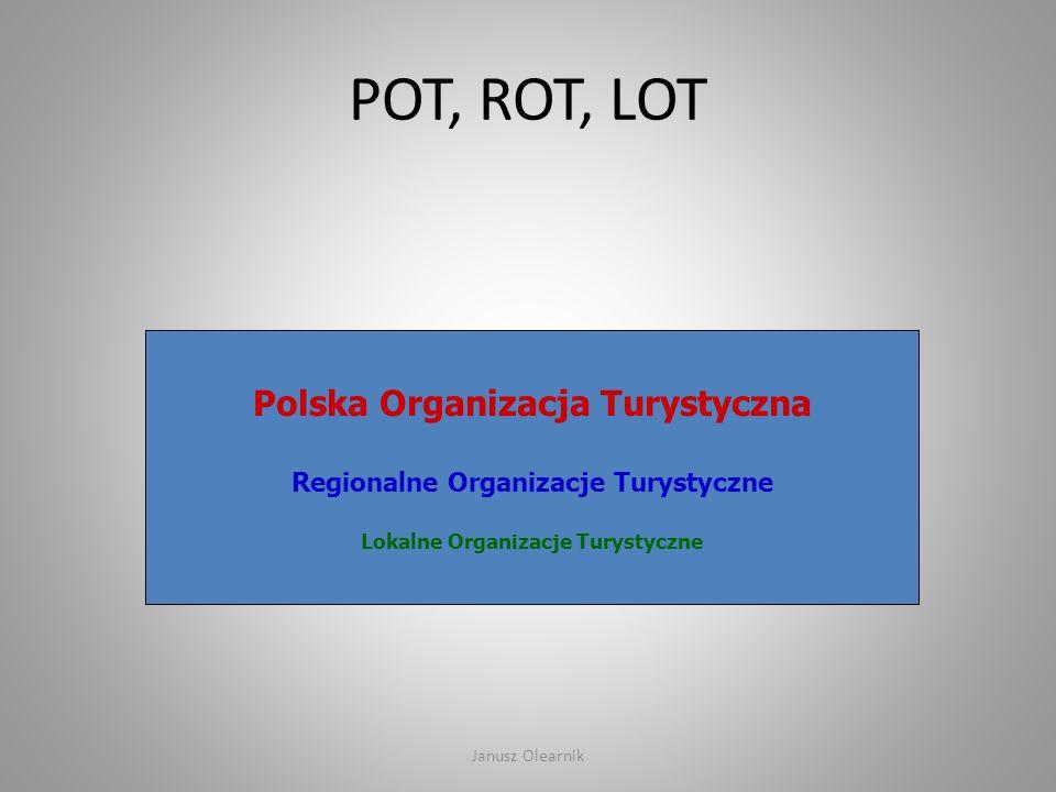 POT, ROT, LOT Polska Organizacja Turystyczna