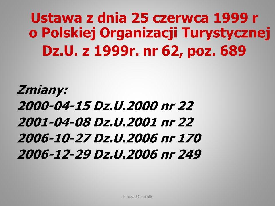 Ustawa z dnia 25 czerwca 1999 r o Polskiej Organizacji Turystycznej